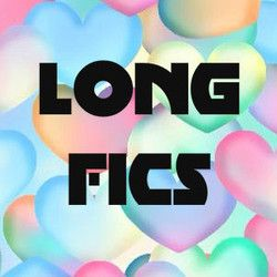 LONG-FICS